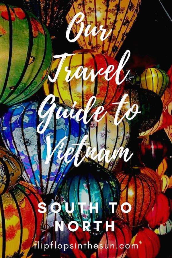 The Ultimate Travel Guide to Vietnam - Flipflopsinthesun