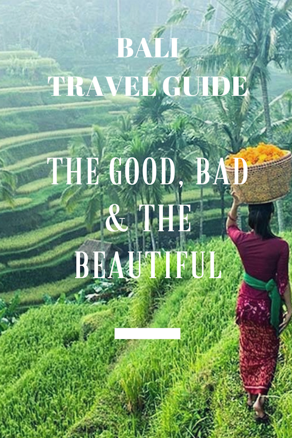 Bali Travel Guide: The Good, Bad & The Beautiful - Flipflops in the Sun