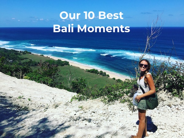 10 best bali moments