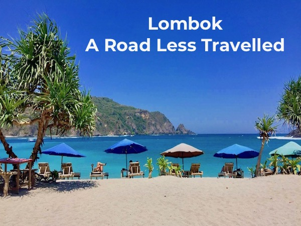 Lombok A road less travelled